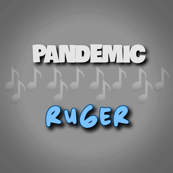 Ruger's Music: PANDEMIC (6-Track EP) - Songs: Abu Dhabi, Bow, Monalisa, Bounce, Yekpa.. - Streaming/MP3 Download