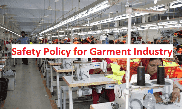 Safety Policy for Garment Industry According to Buyer Requirements
