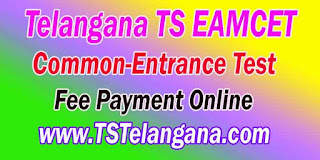 Telangana TS EAMCET TSEAMCET 2017 Fee Payment Download