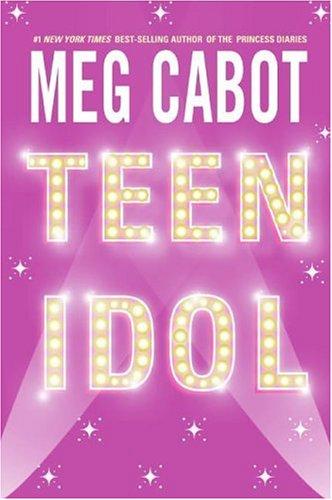 Teen Idol – Meg Cabot