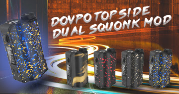 DOVPO Topside Dual 200W Squonk Mod New Colors Discount