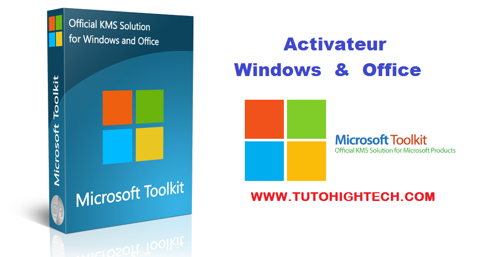 Microsoft Toolkit Activateur Windows et Office