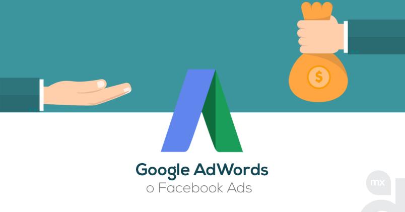 Google AdWords o Facebook Ads