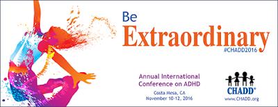 Be Extraordinary, CHADD 2016