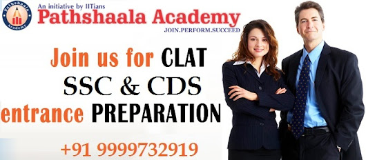 Pathshaala Academy is known as one of the topnotch coaching centers for CDS, SSC and CLAT Examinations