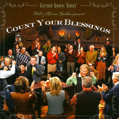 Gaither Gospel Series-Count Your Blessings-