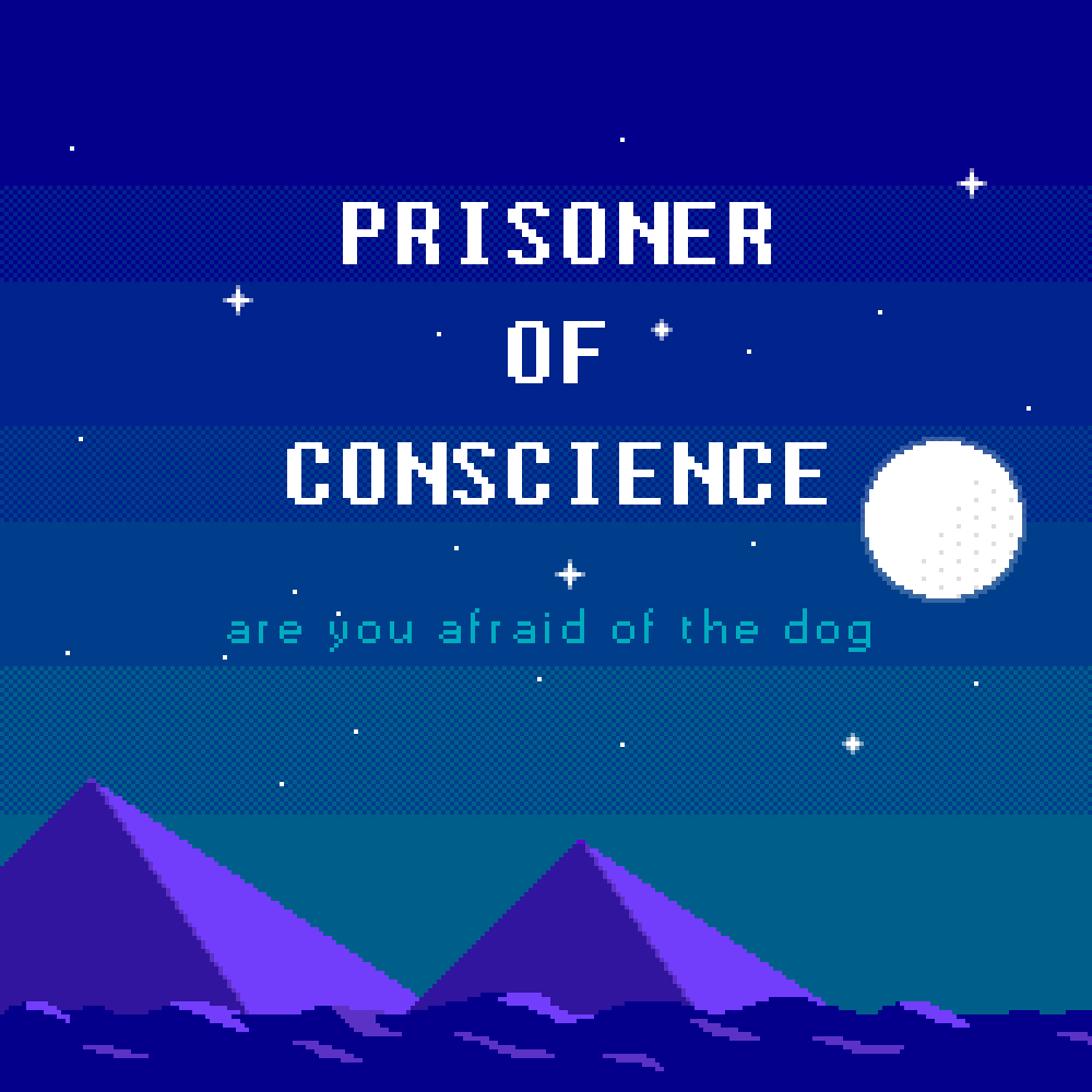 nintendocorelives: Prisoner Of Conscience by Are You Afraid Of The Dog