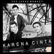 Lirik Lagu The Junas Monkey - Karena Cinta