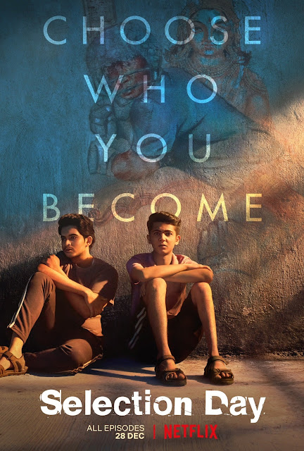 Selection Day Season 1 Netflix Download (All Episodes) 480p