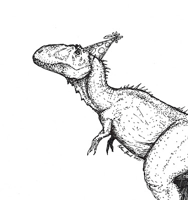 ART Evolved: Life's Time Capsule: Happy Birthday T-rex and