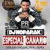 [ PERÚ REMIX ] – [ DJ NOPARAK ] ESPECIAL EL CANARIO