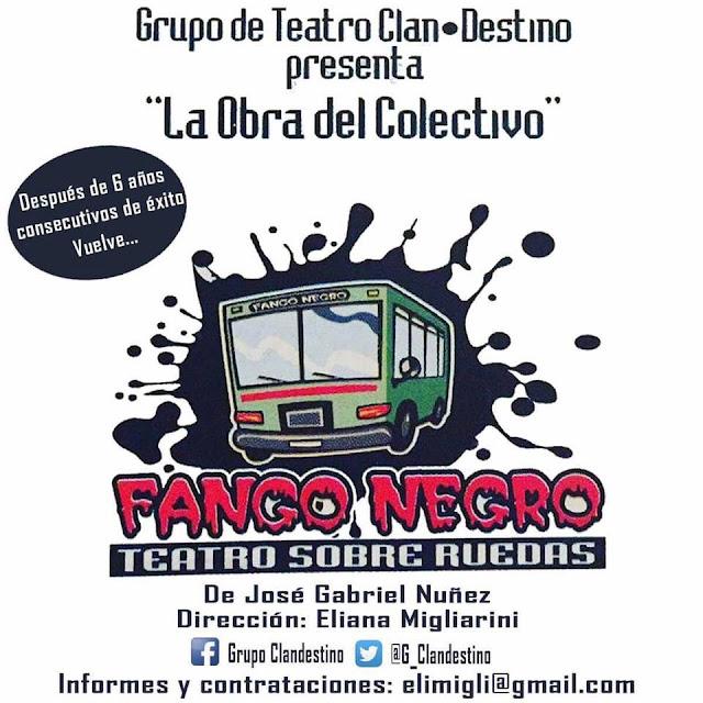 """""""FANGO NEGRO"""" de José Gabriel Nuñez y dirigida por Eliana Migliarini"""