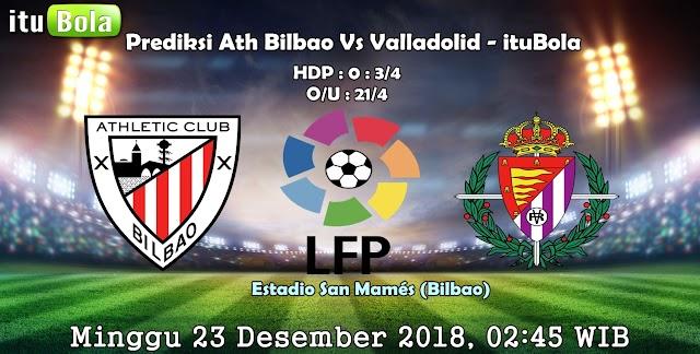 Prediksi Ath Bilbao Vs Valladolid - ituBola