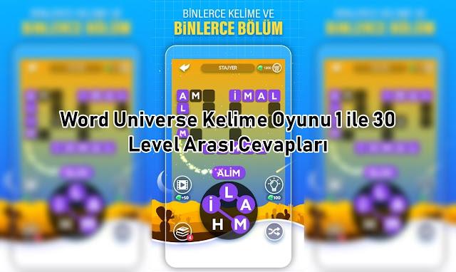 Word Universe Kelime Oyunu 1 ile 30 Level Arasi Cevaplar