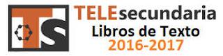 Telesecundaria Libros de Texto 2016-2017