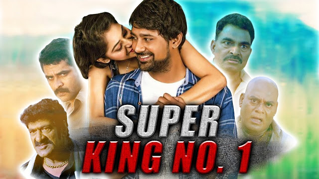 Super King No.1-New 2018 South Indian Hindi Dubbed Full Movie Download Hd,Mkv,Mp4 720p,480p