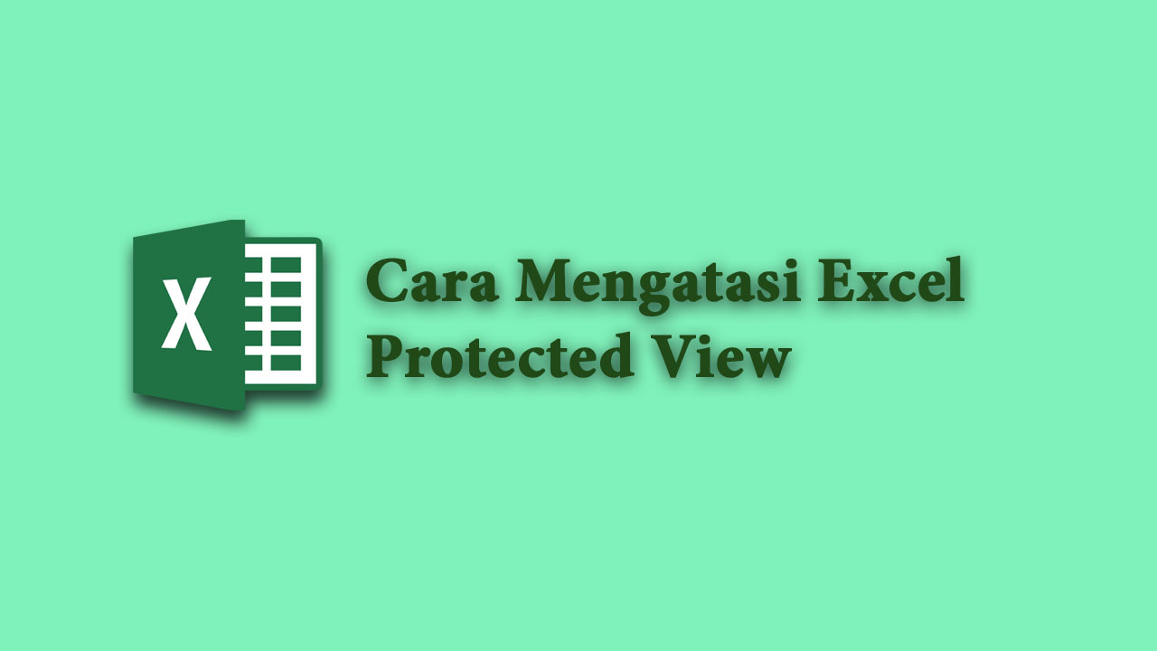 Excel Protected View
