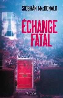 http://www.editionsarchipel.com/livre/echange-fatal/