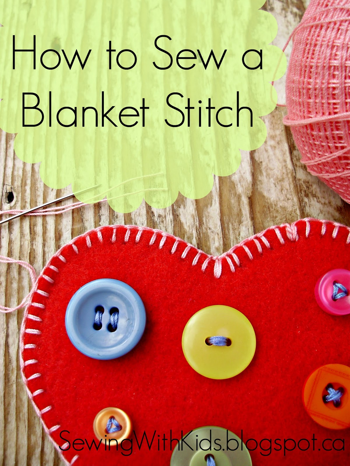 sewing with kids how to sew a blanket stitch. Black Bedroom Furniture Sets. Home Design Ideas