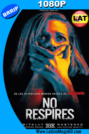 No Respires (2016) Latino HD 1080P ()