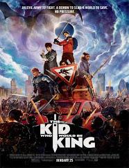 Nacido para ser un Rey (The Kid King) (2019)