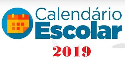 Estabelece, para a Rede Pública Estadual Educação Básica, Calendário Escolar para o ano de 2019.