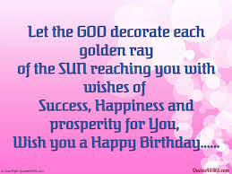 Happy Birthday wishes for cousin: let the God decorate each golden ray