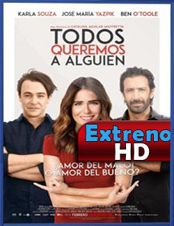 Todos queremos a alguien | SD | 2017 | 3gp/Mp4/DVDRip Latino HD Mega