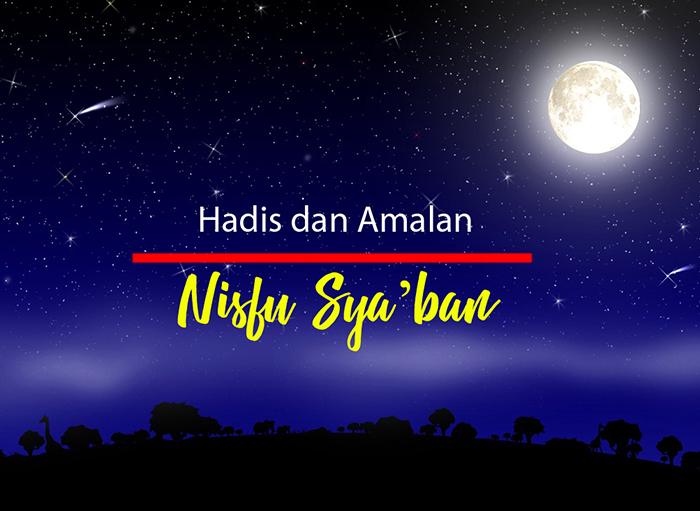 Amalan Ibadah Malam Nisfu Sya'ban Baca Yasin Dan Terjemahannya