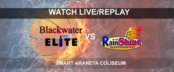 List of Replay Videos ROS vs Blackwater September 23, 2017 @ Smart Araneta Coliseum