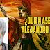 La muerte de Alejandro Magno, misterio y conspiración.
