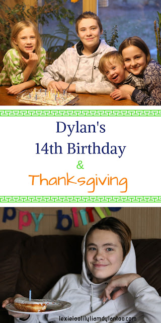 Dylan's 14th Birthday & Thanksgiving #Birthday #birthdaytraditions #14thbirthday #Thanksgiving