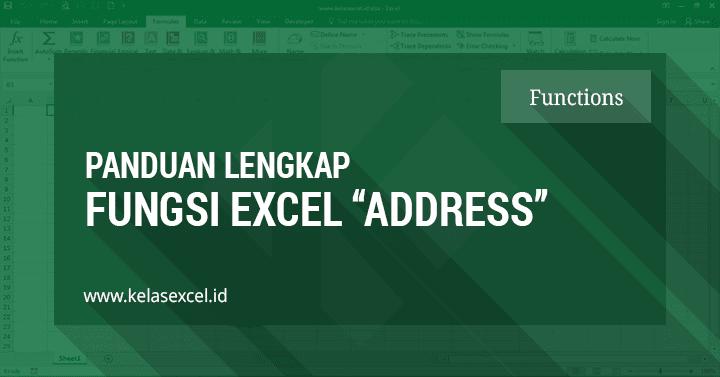 Contoh dan Cara Menggunakan Fungsi Address Pada Rumus Excel