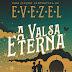 A Valsa Eterna será lançado!