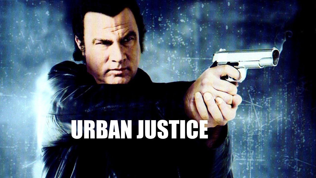 Urban Justice: Aksi Balas Dendam Steven Seagal