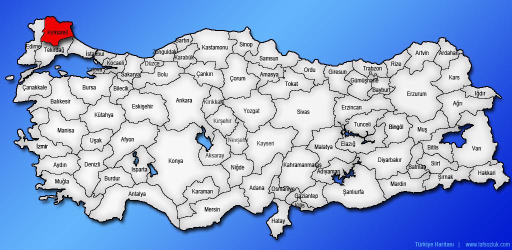 Kırklareli ilinin Türkiye haritasındaki yeri ve konumu ...