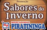 Promoção Sabores do Inverno Mercadinho Piratininga