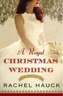 Book review of A Royal Christmas Wedding by Rachel Hauck (Zondervan) by papertapepins