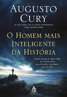 O homem mais inteligente da história, Augusto Cury, Editora Sextante