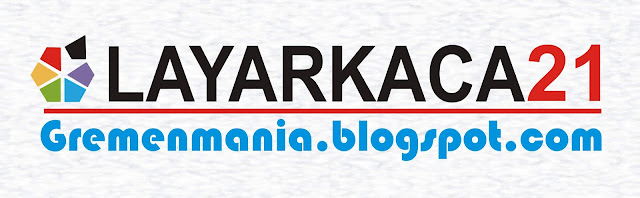 Cara Download Film di Situs Layarkaca21 Dengan Mudah