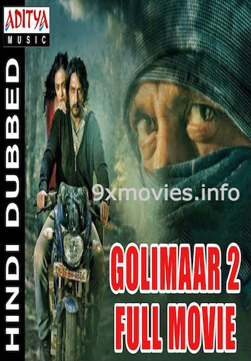 Golimaar 2 2017 Hindi Dubbed Movie Download