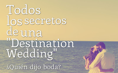 Todos los secretos de una Destination Wedding