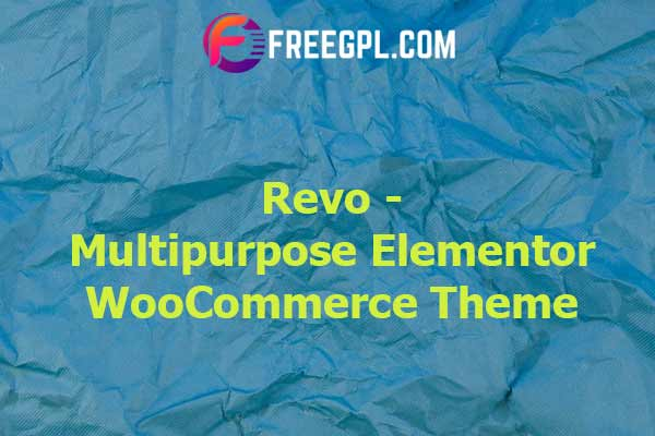 Revo - Multipurpose Elementor WooCommerce WordPress Theme Nulled Download Free