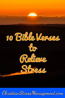10 Bible verses tor relieve stress