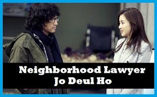 Neighborhood Lawyer Jo Deul Ho Korean Drama
