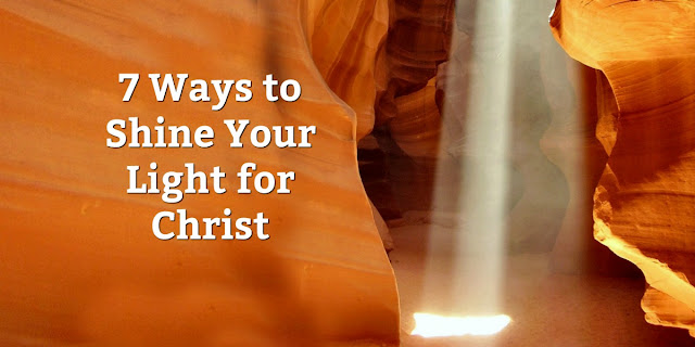 "7 Ways to Be ""Christ Lights"""