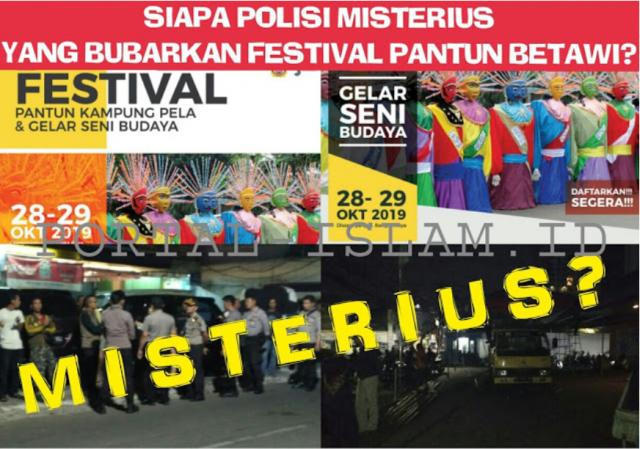 ANEH! Kapolres MENGAKU Tak Cabut Izin, SIAPA POLISI MISTERIUS yang Bubarkan Festival Pantun Betawi?