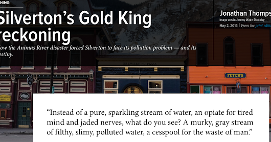 Jonathan P. Thompson: Silverton, the Gold King, mining, water, culture and identity