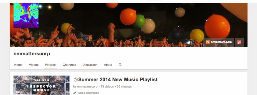 New Music Matters: YouTube Playlist of Summer 2014 New Music