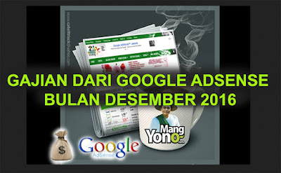 Gajian dari Google Adsense Bulan Desember 2016